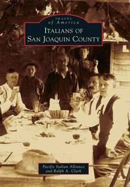Italians of San Joaquin County by Pacific Italian Alliance