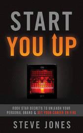 Start You Up by Steve Jones