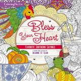Bless Your Heart Adult Coloring Book by Thomas Nelson