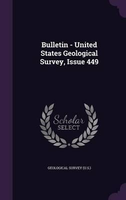 Bulletin - United States Geological Survey, Issue 449 image