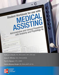 Medical Assisting: Administrative and Clinical Procedures Including Anatomy and Physiology by Kathryn Booth (BAKER COLLEGE CENTRAL PIEDMONT COMM COLL CENTRAL PIEDMONT COMM COLL CENTRAL PIEDMONT COMM COLL CENTRAL PIEDMONT COMM COLL CENTRAL PIEDM image