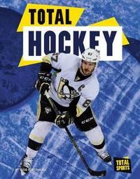 Total Hockey by Todd Kortemeier