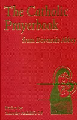 The Catholic Prayerbook by David Foster