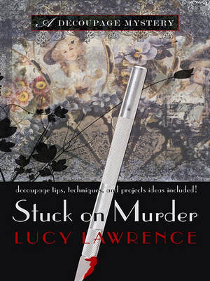 Stuck on Murder by Lucy Lawrence image