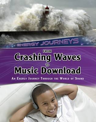 From Crashing Waves to Music Download by Andrew Solway image
