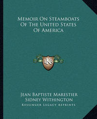 Memoir on Steamboats of the United States of America by Jean Baptiste Marestier image