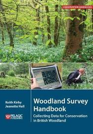 Woodland Survey Handbook by Keith Kirby