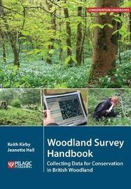 Woodland Survey Handbook by Keith Kirby