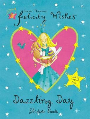 Felicity Wishes: Dazzling Day Sticker Book by Emma Thomson image