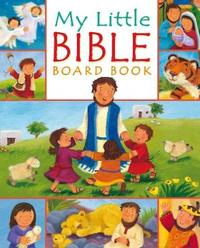 My Little Bible board book by Christina Goodings