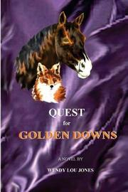 Quest for Golden Downs by Wendy, Lou Jones image