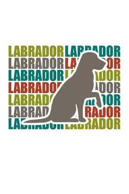 Labrador by Kaiasworld Journal Dog Dogs Notebook
