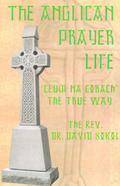 The Anglican Prayer Life by David F. Sokol image