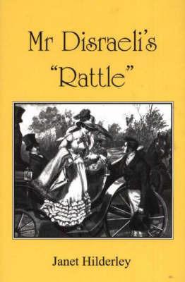 Mr Disraeli's Rattle by Janet Hilderley image