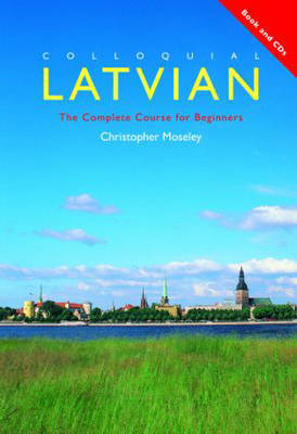 Colloquial Latvian by C. Moseley image
