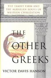 The Other Greeks by Victor Davis Hanson image