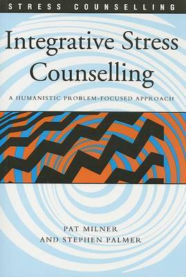 Integrative Stress Counselling by Stephen Palmer