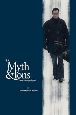 Of Myth by Todd M. Wilson image