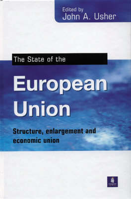 The State of the European Union by J.A. Usher