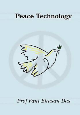Peace Technology by Fani Bhusan Das