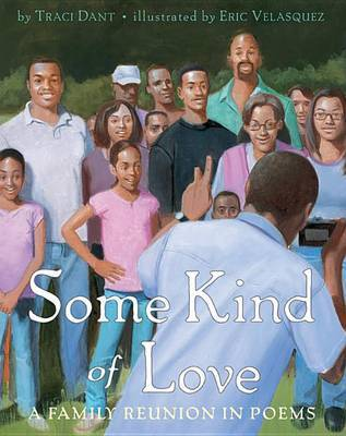 Some Kind of Love: A Family Reunion in Poems by Traci Dant image