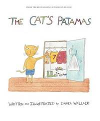The Cat's Pajamas by Daniel Wallace