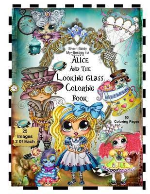 Sherri Baldy Tm My Besties Tm Alice And The Looking Glass Coloring