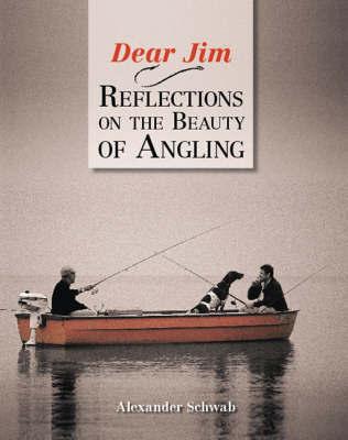 Dear Jim by Alexander Schwab
