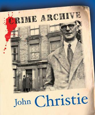 John Christie by Edward Marston