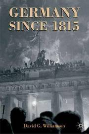 Germany since 1815 by David G. Williamson image
