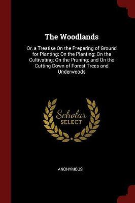 The Woodlands by * Anonymous