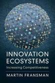 Innovation Ecosystems by Martin Fransman