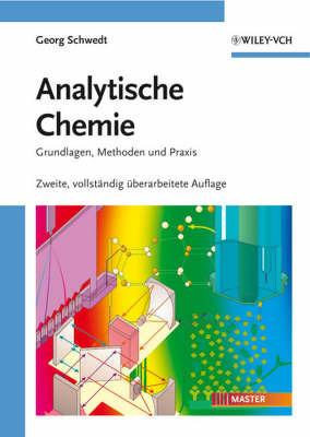 Analytische Chemie: Grundlagen, Methoden Und Praxis by Georg Schwedt image