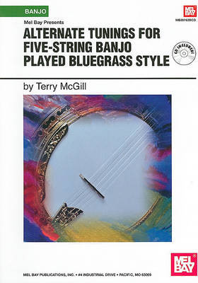 Alternate Tunings for Five-string Banjo Played Bluegrass Style by Terry McGill image