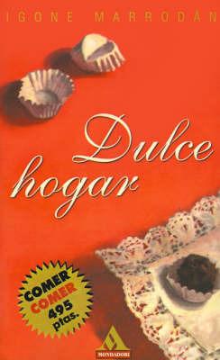 Dulce Hogar by Igone Marrodan
