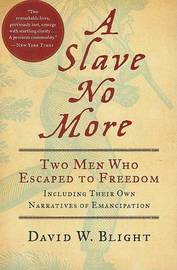 A Slave No More by David W Blight