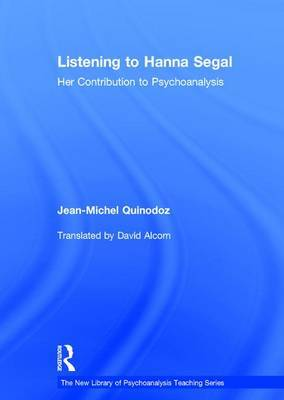 Listening to Hanna Segal by Jean-Michel Quinodoz image