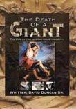 The Death of a Giant by David Duncan Sr