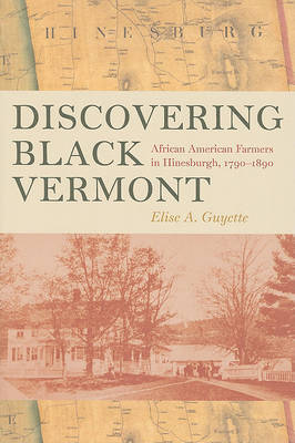 Discovering Black Vermont by Elise A. Guyette