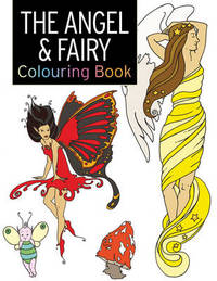 The Angel & Fairy Colouring Book by Rebecca Balchin