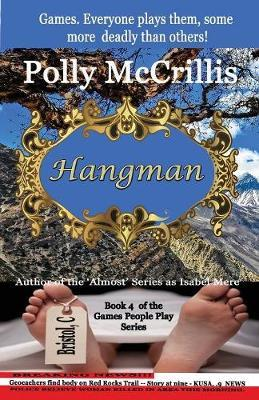 Hangman by Polly McCrillis