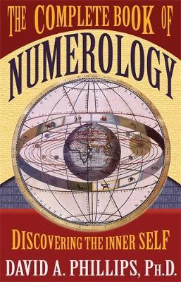 The Complete Book Of Numerology by David A Phillips image