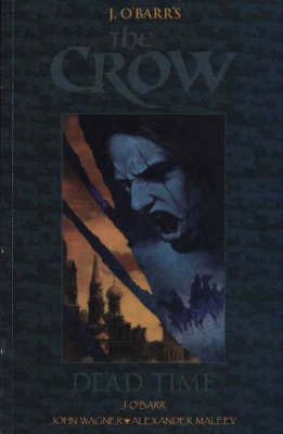 The Crow: Dead Time by James O'Barr image