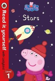 Peppa Pig: Stars - Read it yourself with Ladybird Level 1 by Ladybird