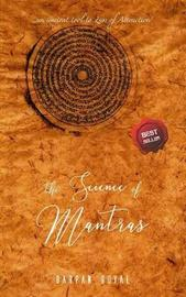 The Science of Mantras by Darpan Goyal
