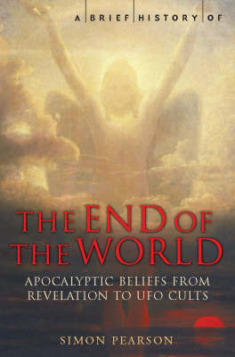 A Brief History of the End of the World by Simon Pearson image
