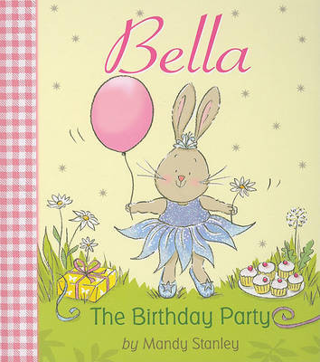 Bella the Birthday Party by Mandy Stanley (University of South Australia, Australia) image