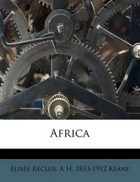 Africa Volume 4 by Elisee Reclus