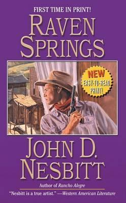 Raven Springs by John D Nesbitt
