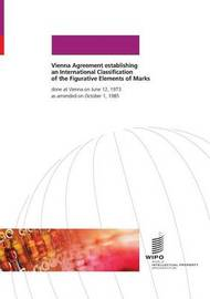 Vienna Agreement Establishing an International Classification of the Figurative Elements of Marks